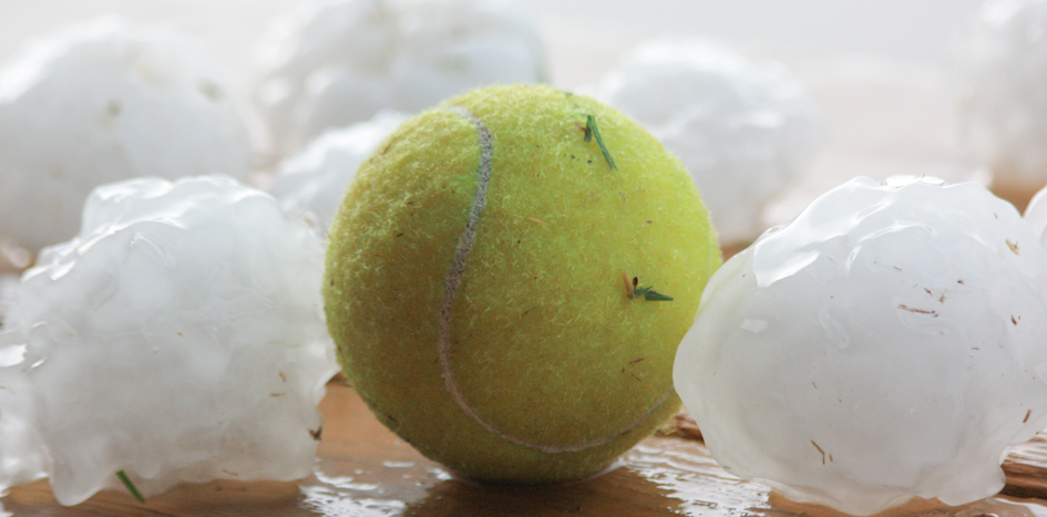 tennis-ball-sized hail sproperty damage